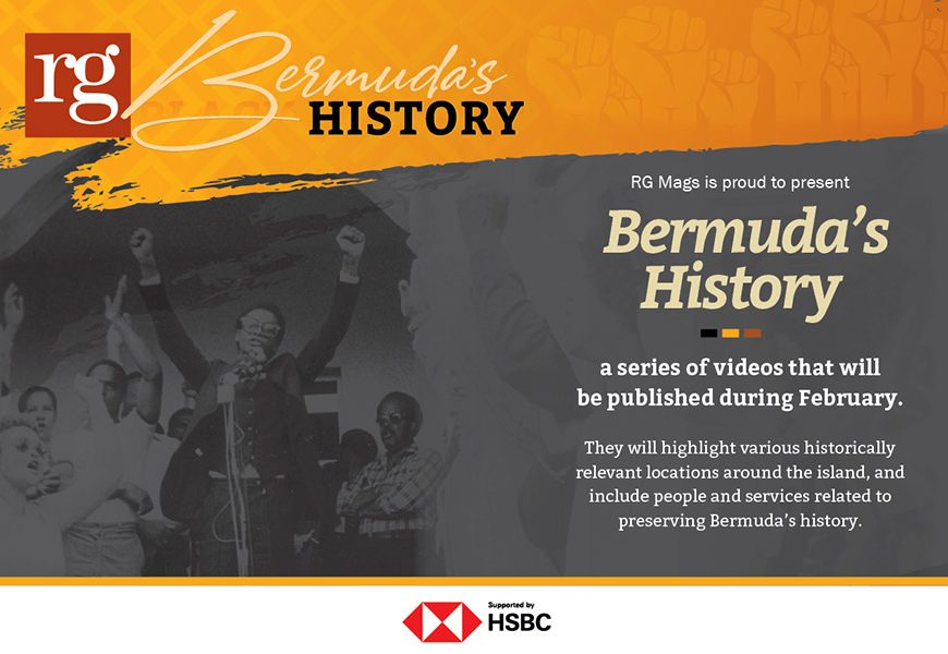 Bermuda's History Video Series – supported by HSBC Bermuda