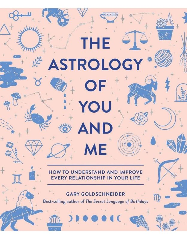 The Astrology of You and Me cover by ary Goldschneider